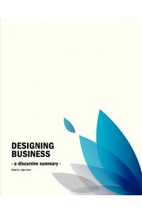 Business Design Conference: - a discursive summary -
