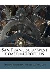 San Francisco: West Coast Metropolis