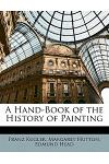 A Hand-Book of the History of Painting