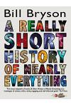 A Really Short History of Nearly Everything :