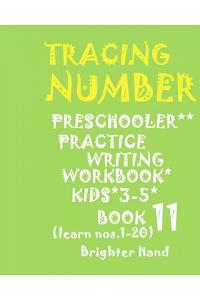 *tracing: Number*preschoolers Practice*writing Workbook, Kids Ages 3-5*: *tracing: Number*preschoolers Practice*writing Workbook