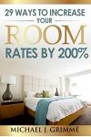 29 Ways to Increase Your Room Rates by 200%