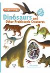 Dinosaurs and Other Prehistoric Creatures: 45 Magnetic Pieces
