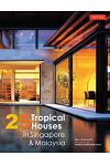 25 Tropical Houses in Singapore & Malaysia