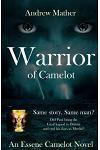Warrior of Camelot: An Essene Camelot Novel: Book 2