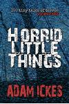 Horrid Little Things