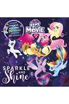My Little Pony the Movie Sparkle and Shine