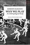 Why We Play: An Anthropological Study
