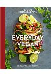Good Housekeeping Everyday Vegan: 85+ Plant-Based Recipes