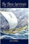 The Three Survivors: Adventure Begins with a Giant Storm in 1832