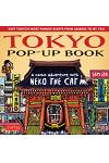 Tokyo Pop-Up Book: A Comic Adventure with Neko the Cat - A Manga Tour of Tokyo's Most Famous Sights - From Asakusa to Mt. Fuji