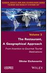 The Restaurant, a Geographical Approach: From Invention to Gourmet Tourist Destinations