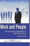 Work and People: An Economic Evaluation of Job Enrichment (Hc)