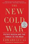 The New Cold War: Putin's Russia and the Threat to the West