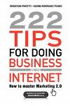 222 Tips for Doing Business on the Internet