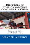 Directory of Foreign Aviation Companies in China: Commercial and Defense