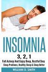 Insomnia: 3, 2, 1 - Fall Asleep And Enjoy Deep, Restful Sleep - Sleep Problems, Healthy Sleep & Sleep Better