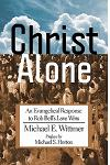 Christ Alone: An Evangelical Response to Rob Bell's Love Wins
