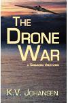 The Drone War: A Cassandra Virus Novel