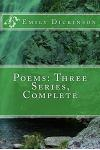 Poems: Three Series, Complete