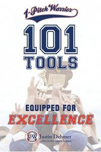 1-Pitch Warrior: 101 Tools: Equipped for Excellence
