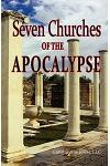A Pictorial Guide to the 7 (Seven) Churches of the Apocalypse (the Revelation to St. John) and the Island of Patmos or a Pilgrim's Tour Guide to the