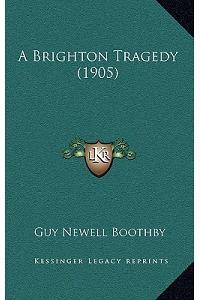 A Brighton Tragedy (1905)