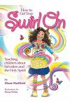 How to Get Your Swirl on: Teaching Children about Salvation and the Holy Spirit