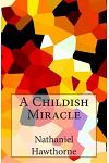 A Childish Miracle