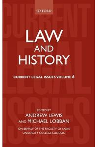 Law and History: Current Legal Issues 2003 Volume 6