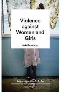 Violence Against Women and Girls: Global Perspectives
