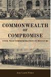 Commonwealth of Compromise: Civil War Commemoration in Missouri