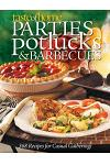 Parties, Potlucks, and Barbecues: Recipes for Casual Gatherings