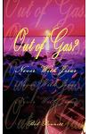 Out of Gas?: Never with Jesus