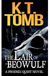 The Lair of Beowulf: A Phoenix Quest Adventure #3