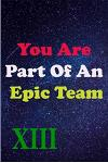 You Are Part Of An Epic Team XIII: Coworkers Gifts, Coworker Gag Book, Member, Manager, Leader, Strategic Planning, Employee, Colleague and Friends.