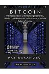 Bitcoin: Ultimate guide to understanding blockchain, bitcoin, cryptocurrencies, smart contracts and the future of money