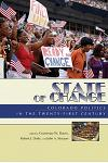 State of Change: Colorado Politics in the Twenty-First Century