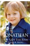Jonathan, You Left Too Soon