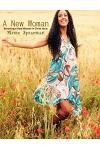 A New Woman: Becoming a New Woman in Christ Jesus