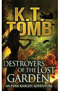 Destroyers of the Lost Garden
