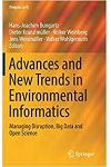 Advances and New Trends in Environmental Informatics: Managing Disruption, Big Data and Open Science