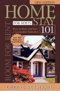 Homestay 101 for Hosts - The Complete Guide to Start & Run a Successful Homestay (New Edition)