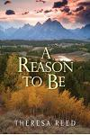 A Reason to Be: How Giving the Gift of Life Gave Meaning to My Own