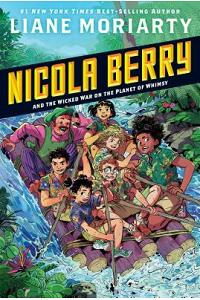 Nicola Berry and the Wicked War on the Planet of Whimsy #3