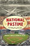 National Pastime: U.S. History Through Baseball