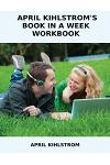 April Kihlstrom's Book in a Week Workbook