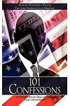 101 Confessions: For President Barack Obama, the Obama Family and the Nation