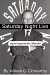 Saturday Night Live: Equal Opportunity Offender: The Uncensored Censor