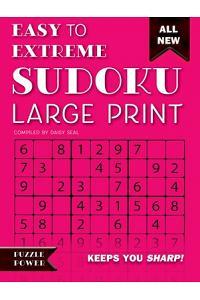 Easy to Extreme Sudoku Large Print (Pink): Keeps You Sharp